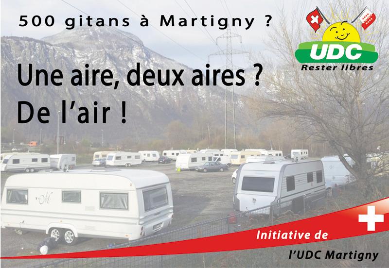 Martigny capitale Suisse des gens du voyage, 500 gitans programmés dans notre commune par le Conseil d'Etat !