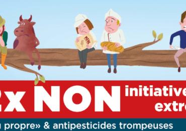 Tirons les enseignements de la crise : 2x NON aux initiatives anti-agricoles extrêmes !